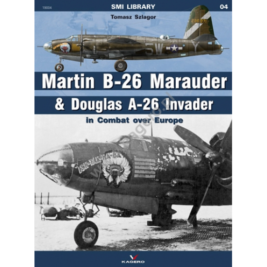 Kagero Martin B-26 Marauder & Douglas A-26 Invader in Combat over Europe